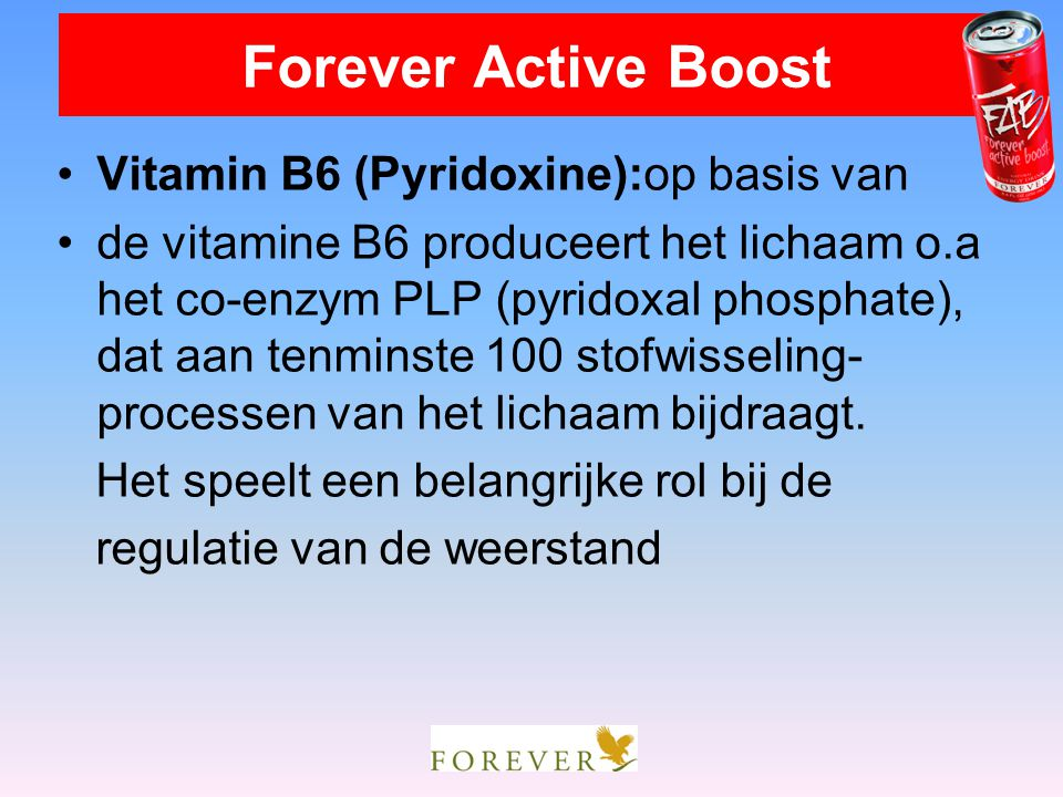 Forever Active Boost Vitamin B6 (Pyridoxine):op basis van