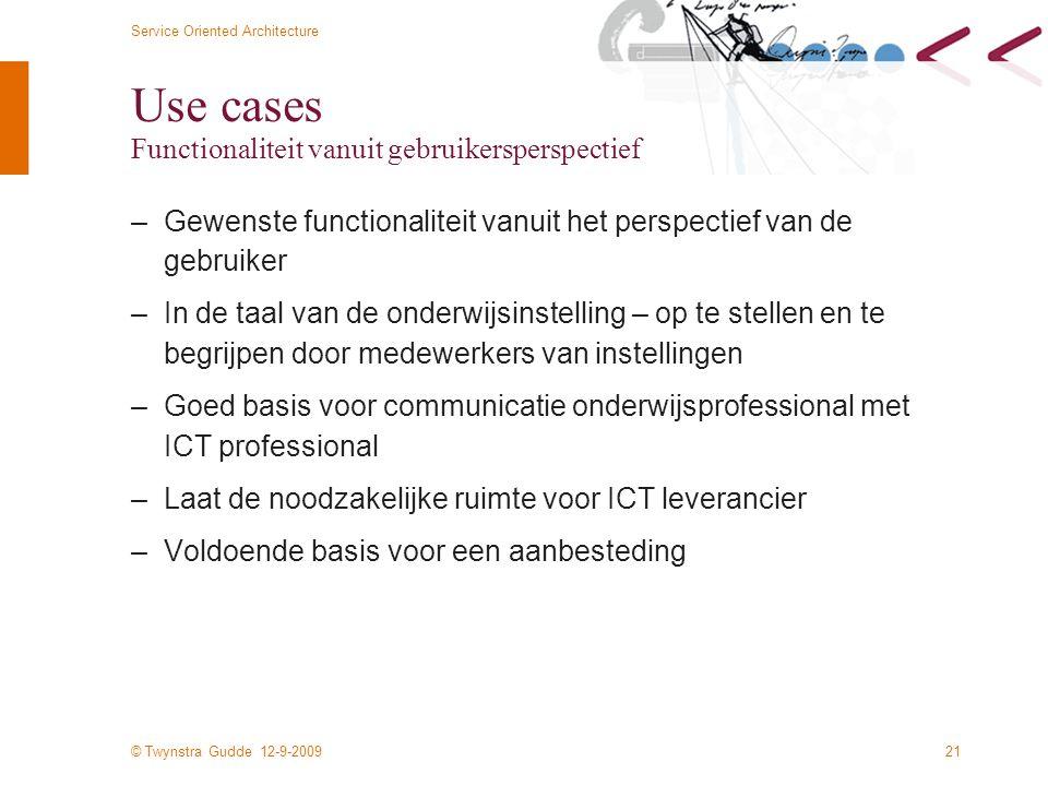 Use cases Functionaliteit vanuit gebruikersperspectief