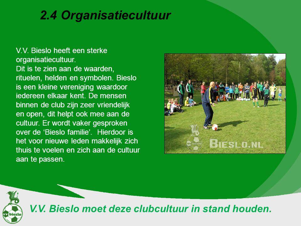 V.V. Bieslo moet deze clubcultuur in stand houden.