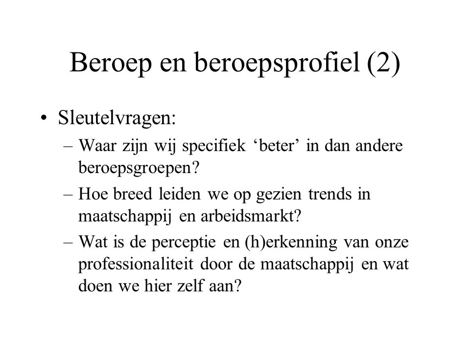 Beroep en beroepsprofiel (2)