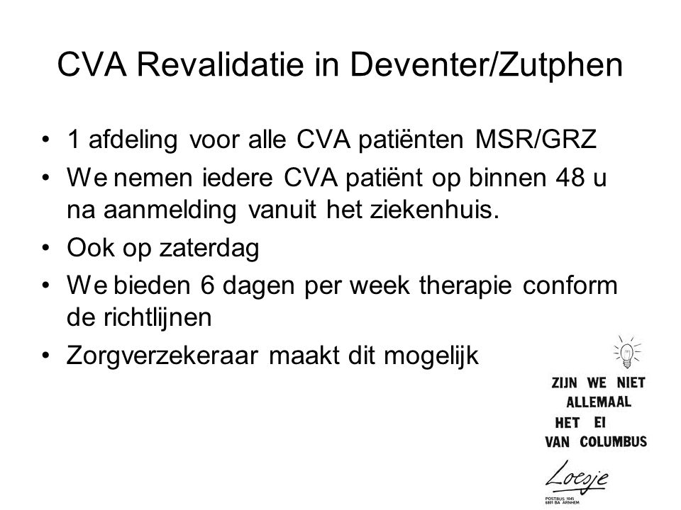 CVA Revalidatie in Deventer/Zutphen