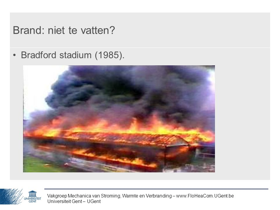 Brand: niet te vatten Bradford stadium (1985).