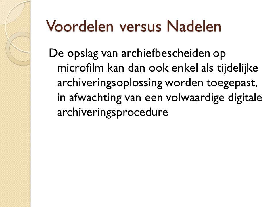 Voordelen versus Nadelen