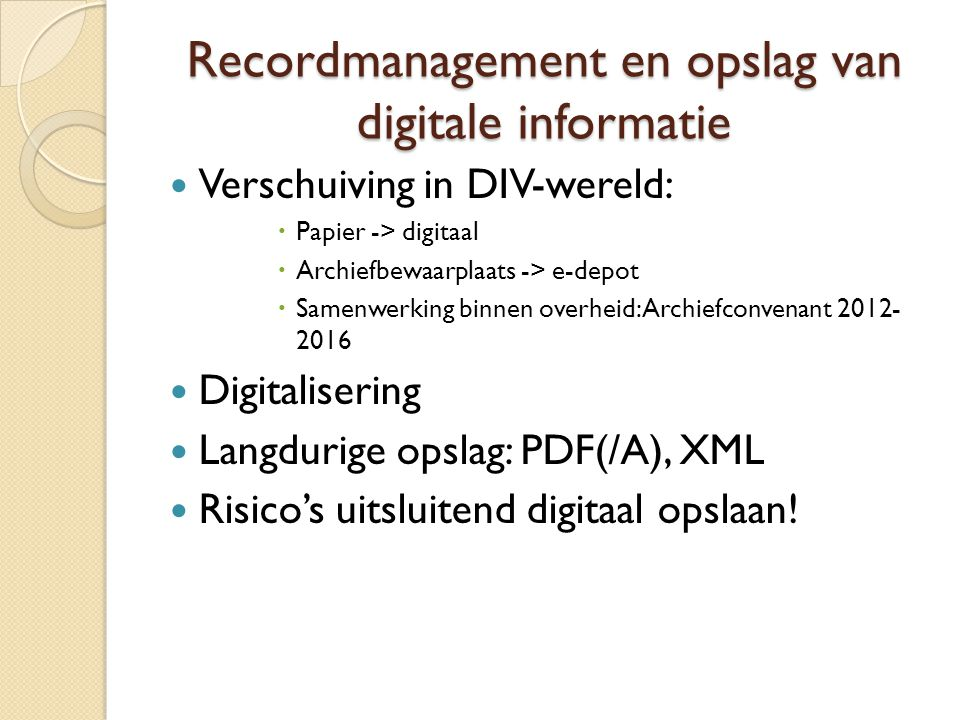 Recordmanagement en opslag van digitale informatie