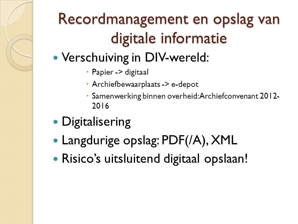 Recordmanagement en opslag van digitale informatie