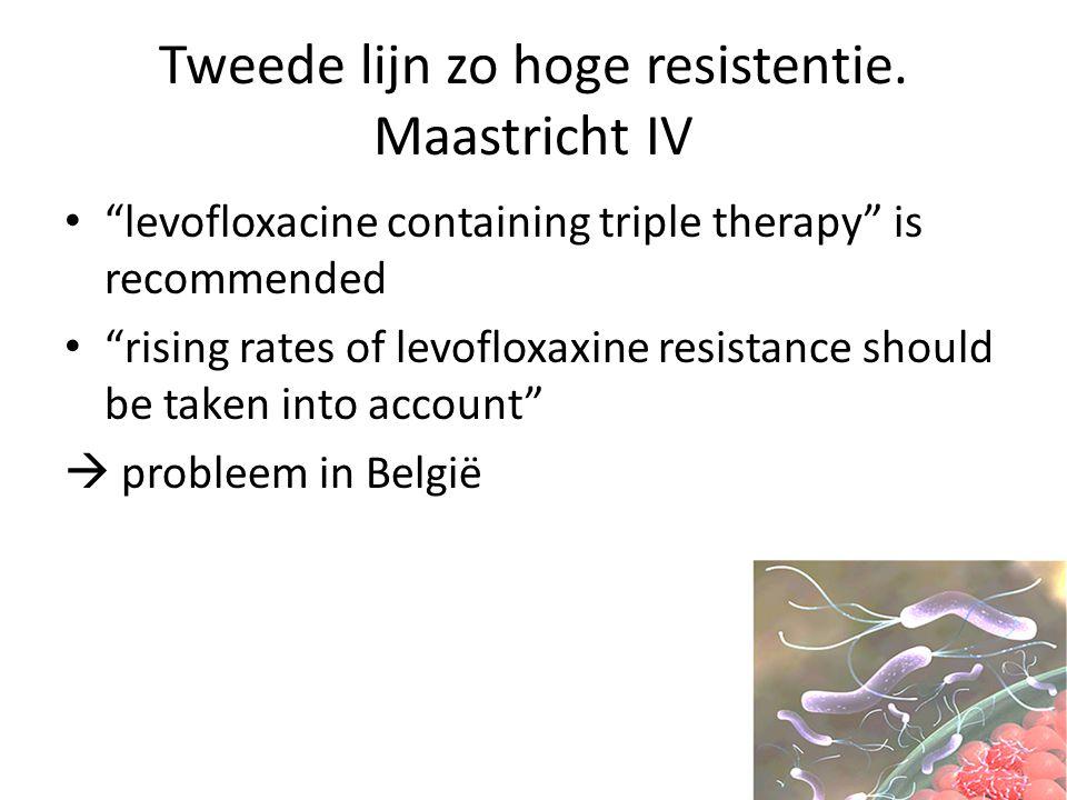 Tweede lijn zo hoge resistentie. Maastricht IV
