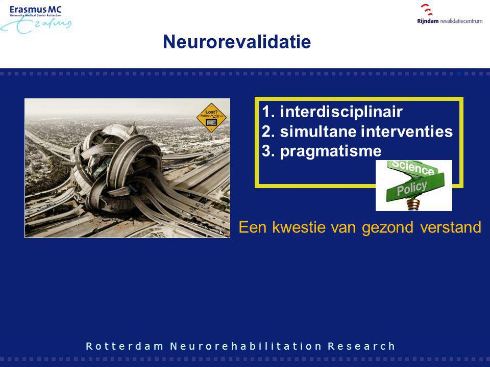 Neurorevalidatie interdisciplinair simultane interventies pragmatisme