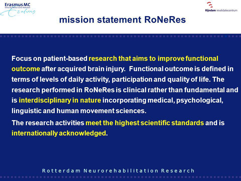 mission statement RoNeRes