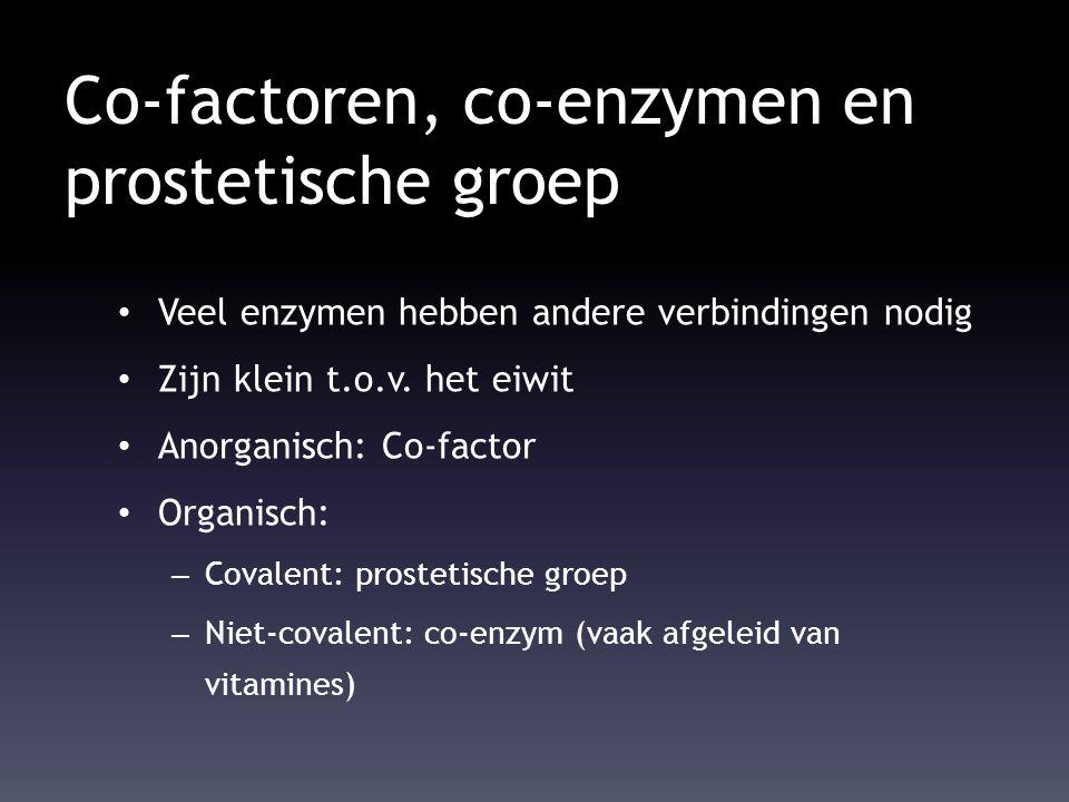 Co-factoren, co-enzymen en prostetische groep