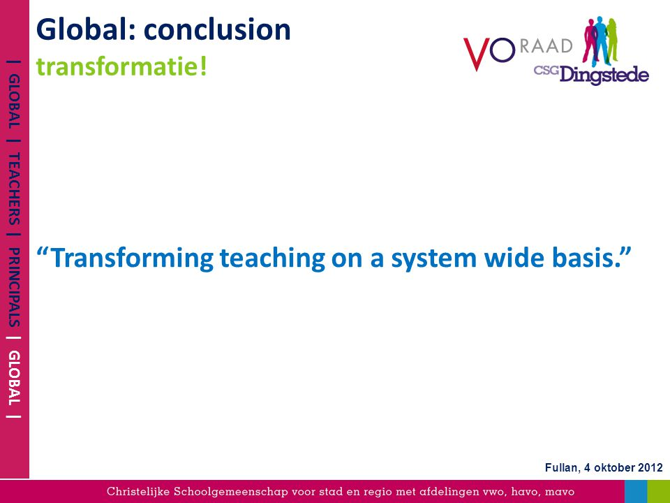 Global: conclusion transformatie!