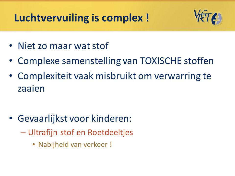 Luchtvervuiling is complex !