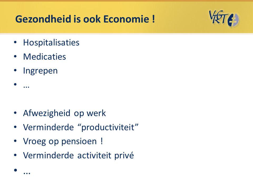 Gezondheid is ook Economie !