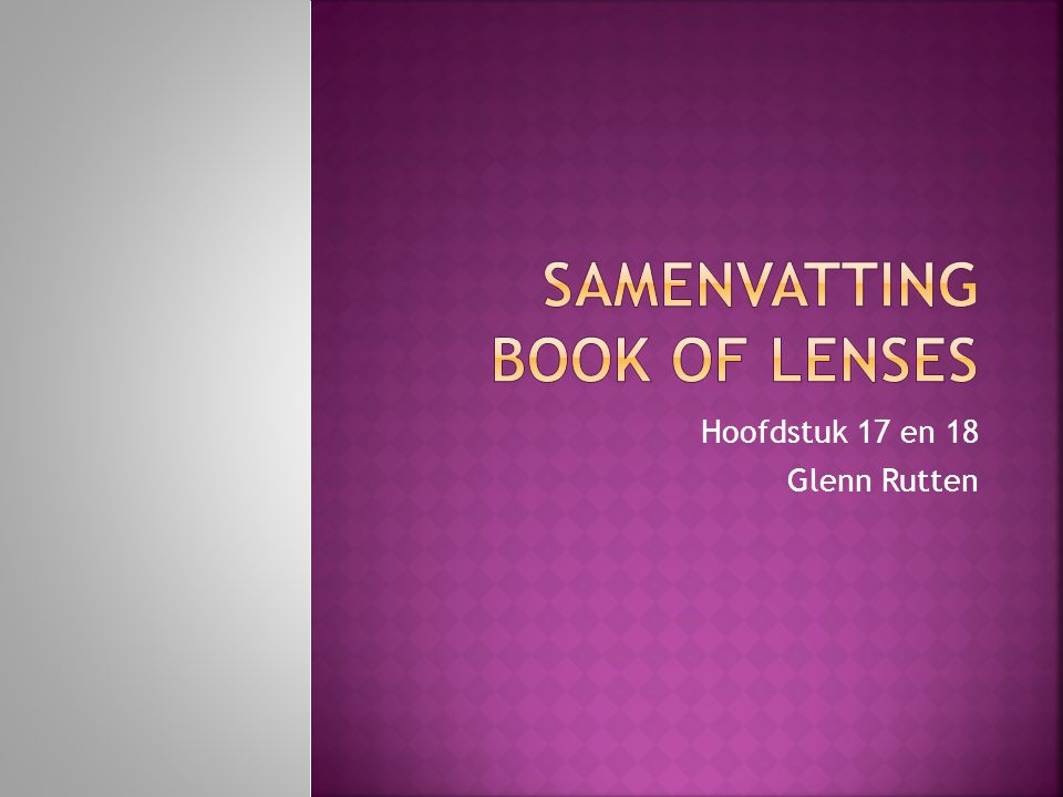 Samenvatting Book of lenses