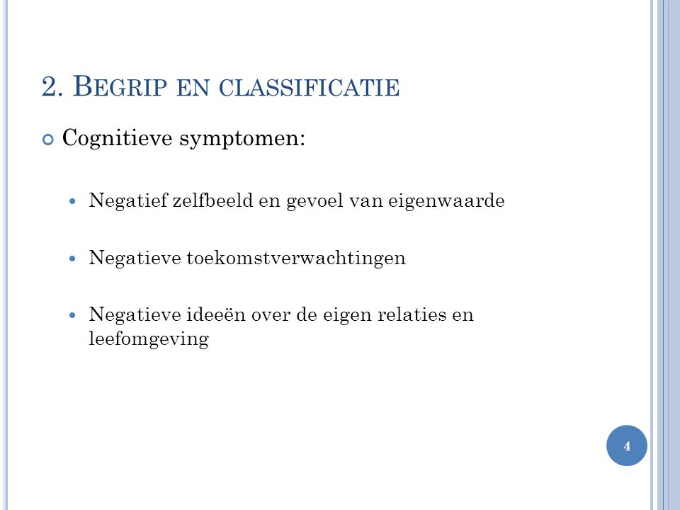 2. Begrip en classificatie