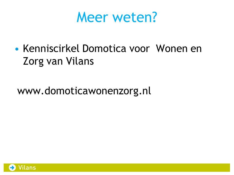 Meer weten Kenniscirkel Domotica voor Wonen en Zorg van Vilans