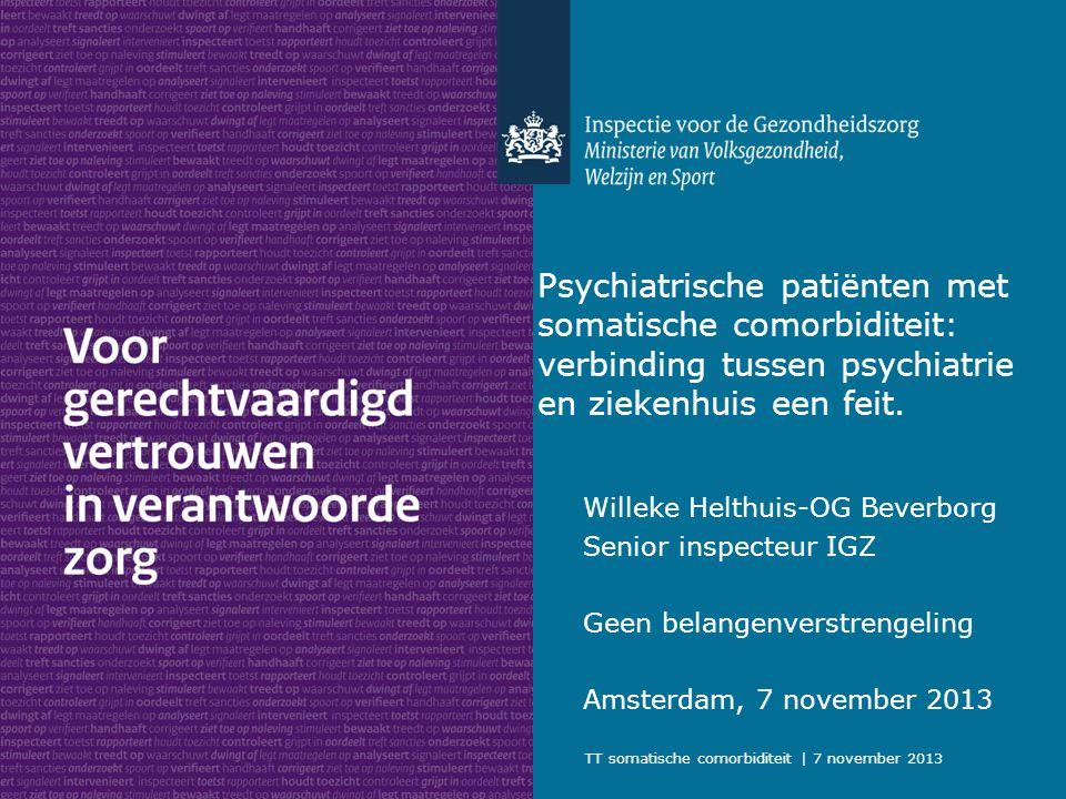 Psychiatrische patiënten met somatische comorbiditeit: verbinding tussen psychiatrie en ziekenhuis een feit.