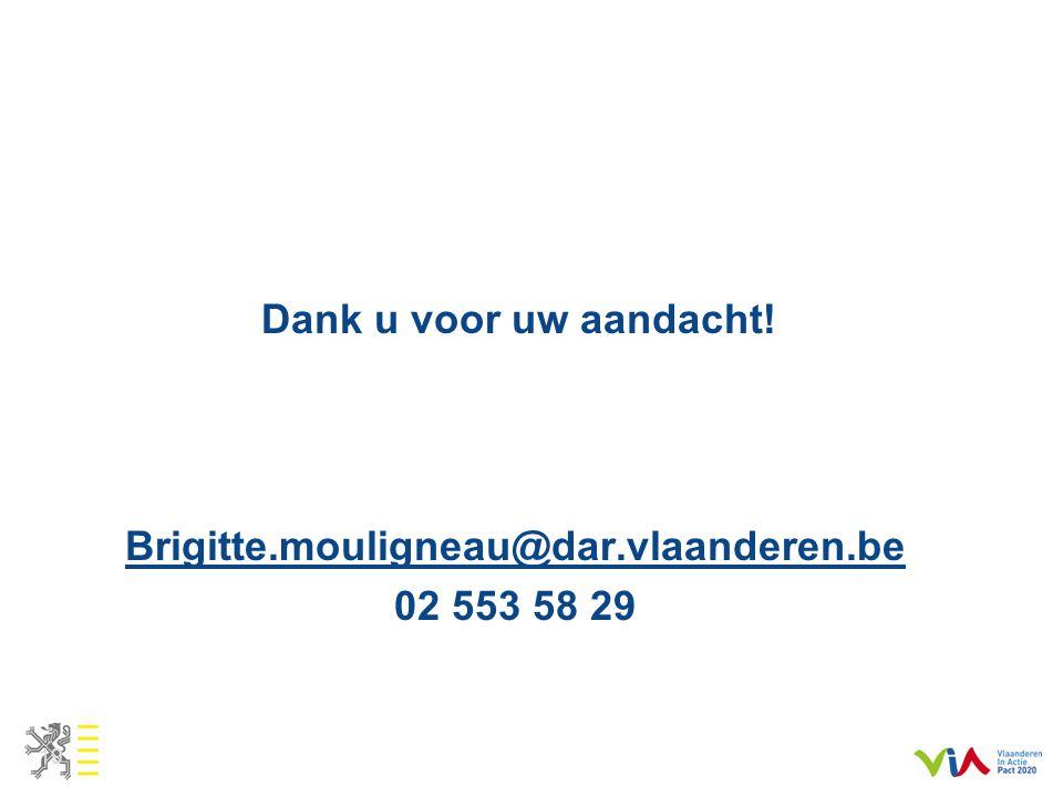 Brigitte.mouligneau@dar.vlaanderen.be 02 553 58 29