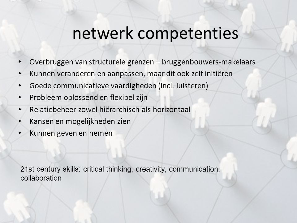 4-4-2017 netwerk competenties. Overbruggen van structurele grenzen – bruggenbouwers-makelaars.