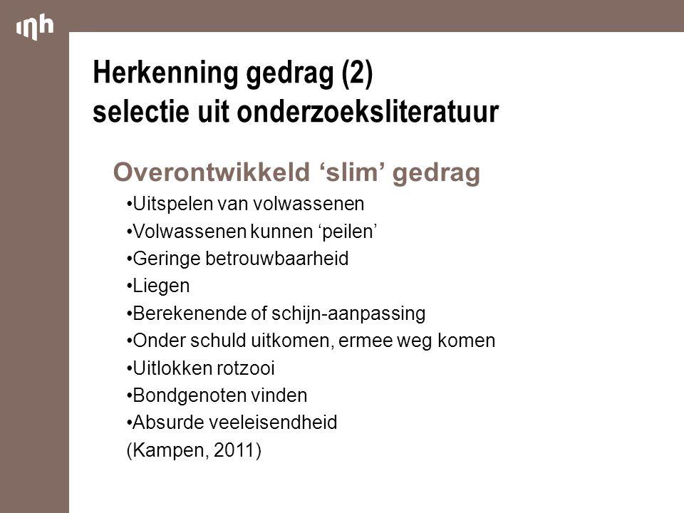 Herkenning gedrag (2) selectie uit onderzoeksliteratuur