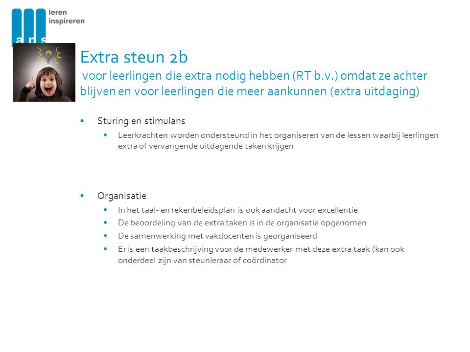 Extra steun 2b voor leerlingen die extra nodig hebben (RT b. v