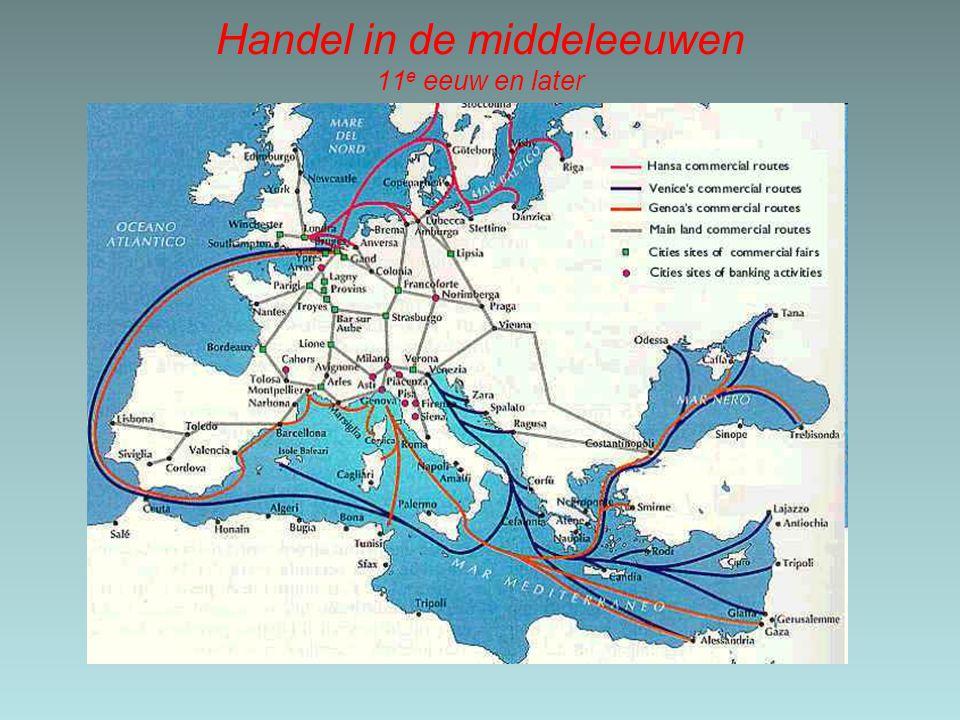 Handel in de middeleeuwen 11e eeuw en later