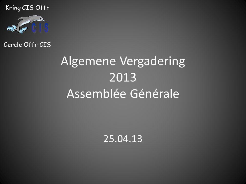 Algemene Vergadering 2013 Assemblée Générale