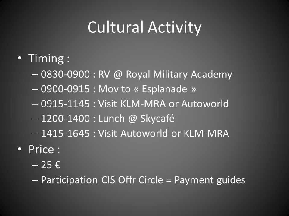Cultural Activity Timing : Price :