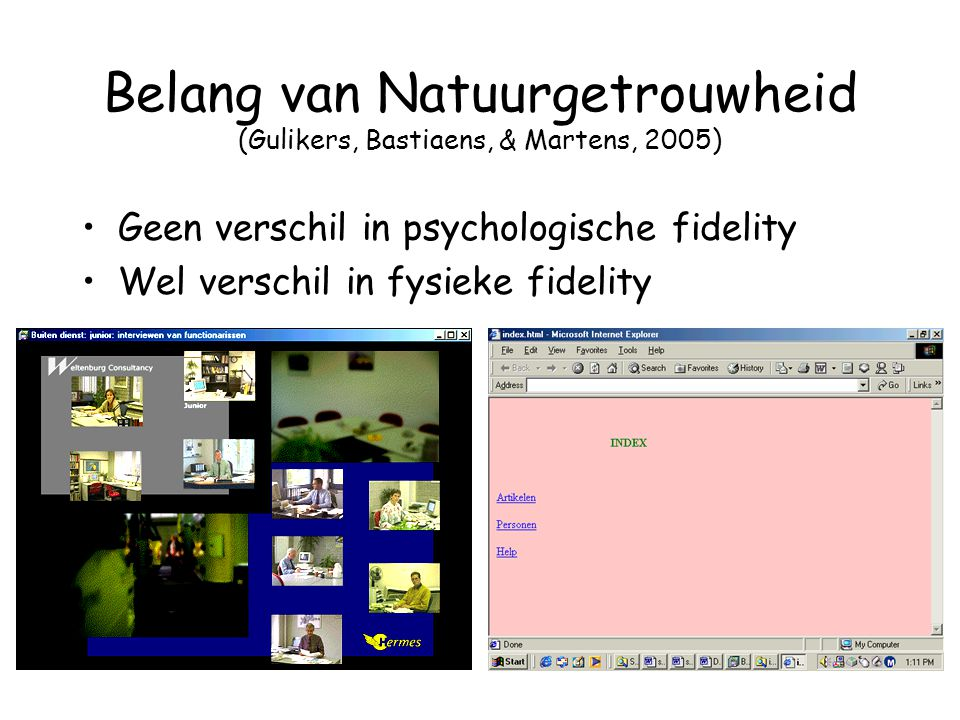 Belang van Natuurgetrouwheid (Gulikers, Bastiaens, & Martens, 2005)