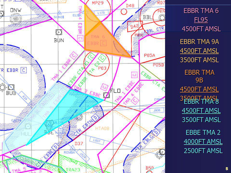 EBBR TMA 6 FL95. 4500FT AMSL. EBBR TMA 9A. 4500FT AMSL. 3500FT AMSL. EBBR TMA 9B. 4500FT AMSL.