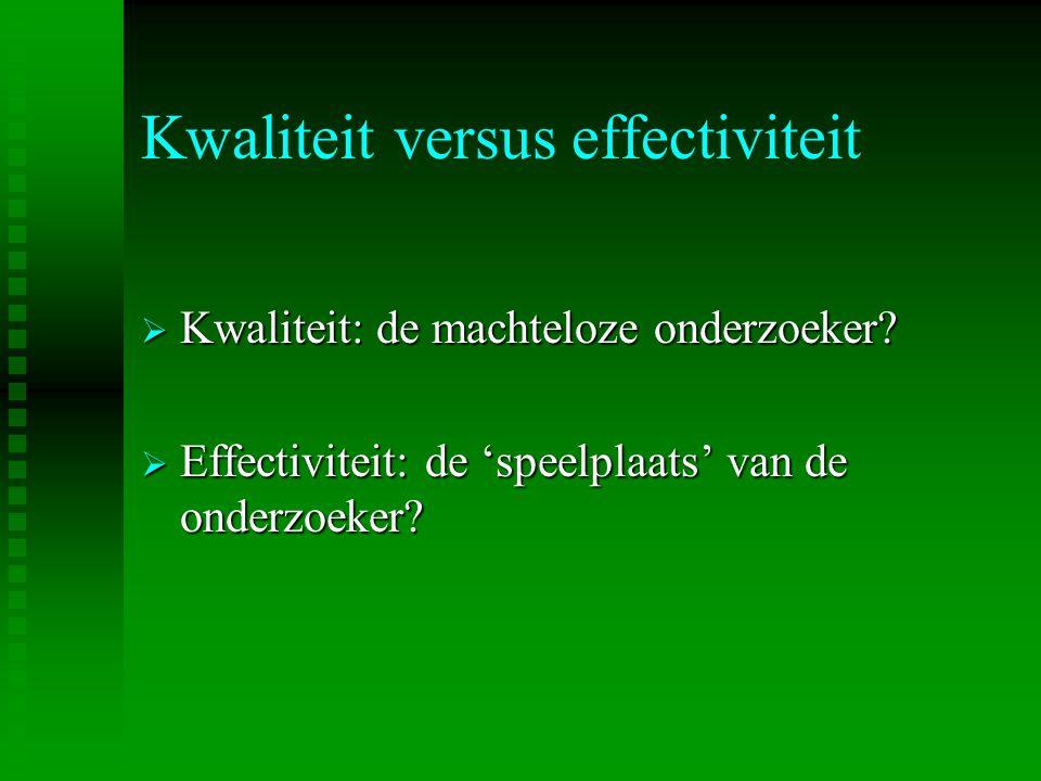 Kwaliteit versus effectiviteit