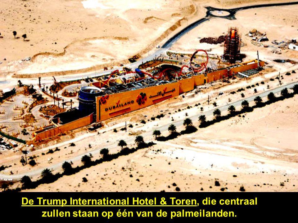 De Trump International Hotel & Toren, die centraal zullen staan op één van de palmeilanden.