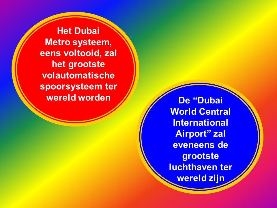 Het Dubai Metro systeem, eens voltooid, zal het grootste volautomatische spoorsysteem ter wereld worden