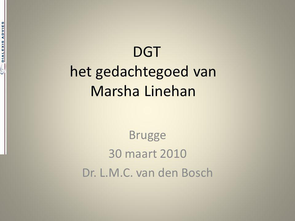 DGT het gedachtegoed van Marsha Linehan