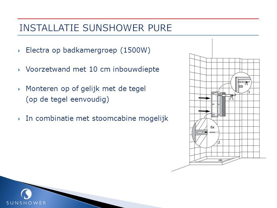 INSTALLATIE SUNSHOWER PURE