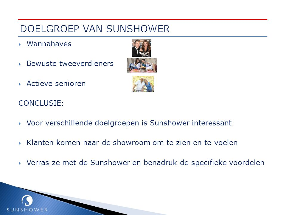 DOELGROEP VAN SUNSHOWER