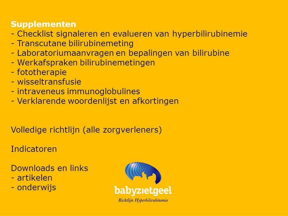 Supplementen - Checklist signaleren en evalueren van hyperbilirubinemie. - Transcutane bilirubinemeting.