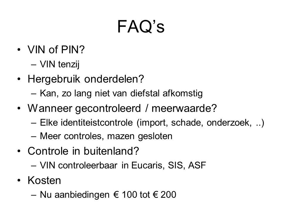 FAQ's VIN of PIN Hergebruik onderdelen