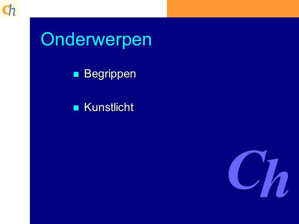 Onderwerpen Begrippen Kunstlicht Cauberg-Huygen BV