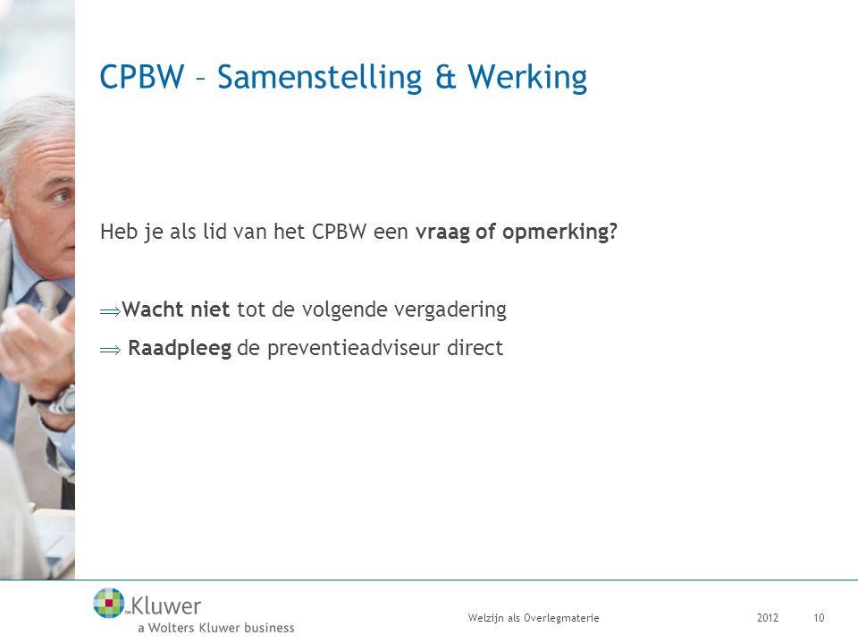 CPBW – Samenstelling & Werking