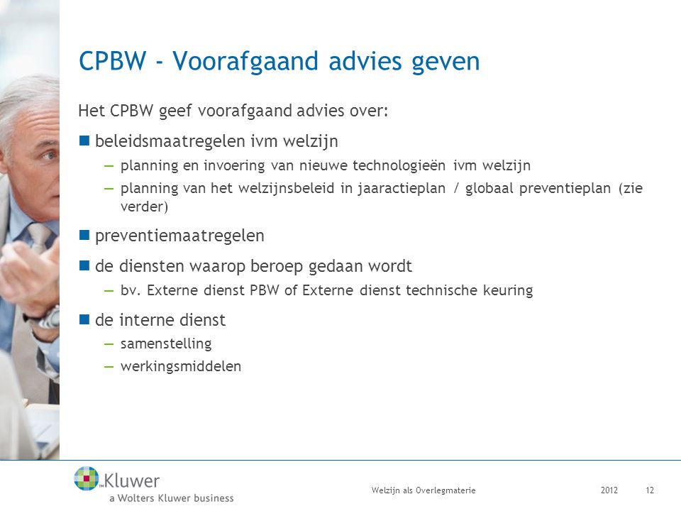 CPBW - Voorafgaand advies geven