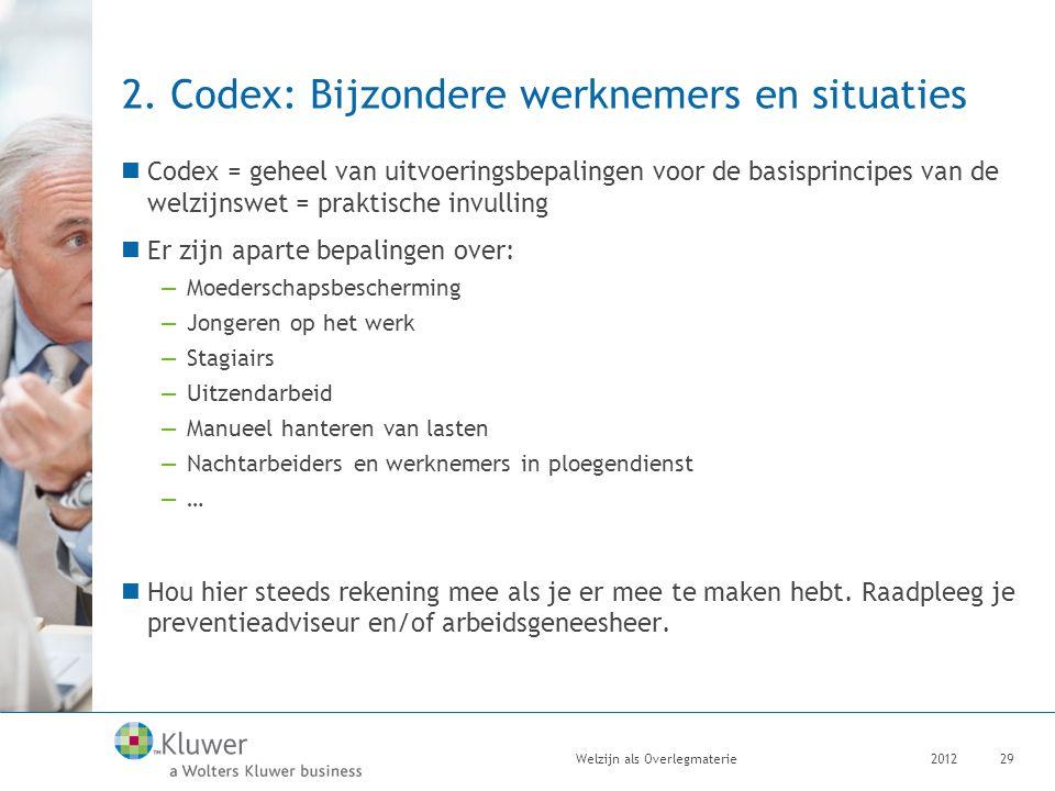 2. Codex: Bijzondere werknemers en situaties