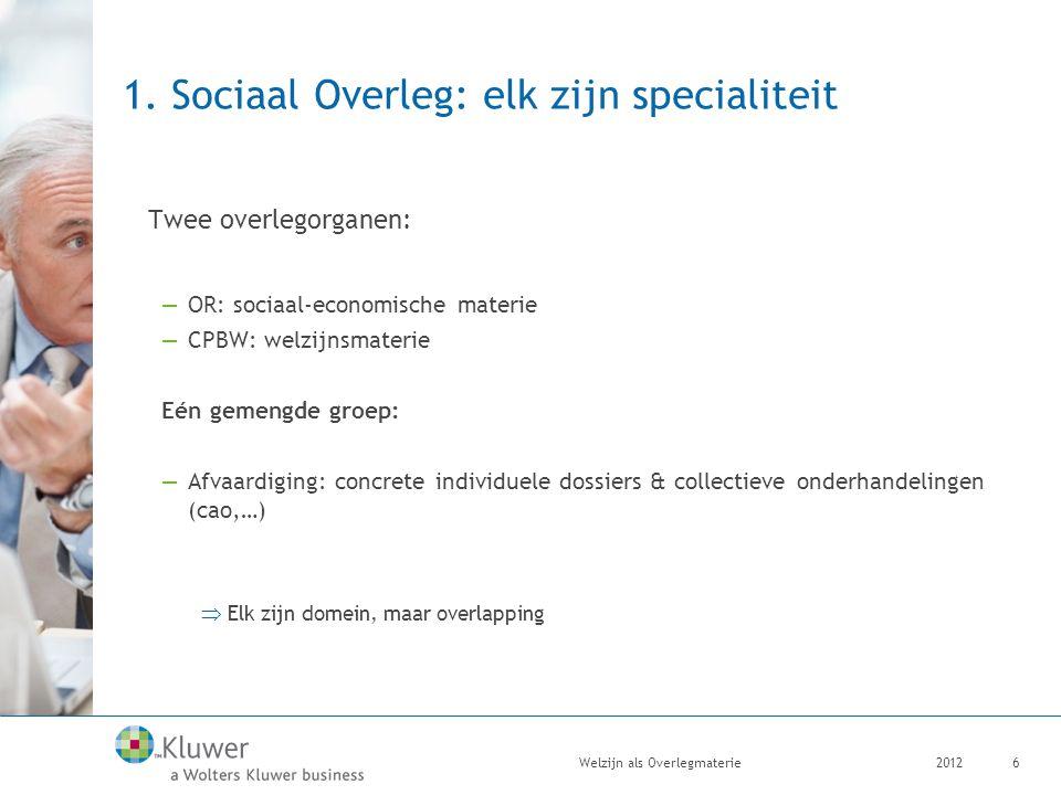 1. Sociaal Overleg: elk zijn specialiteit