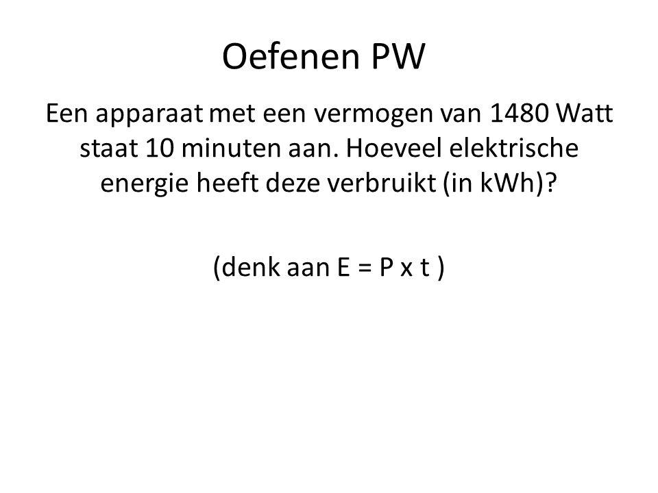 Oefenen PW Een apparaat met een vermogen van 1480 Watt staat 10 minuten aan. Hoeveel elektrische energie heeft deze verbruikt (in kWh)