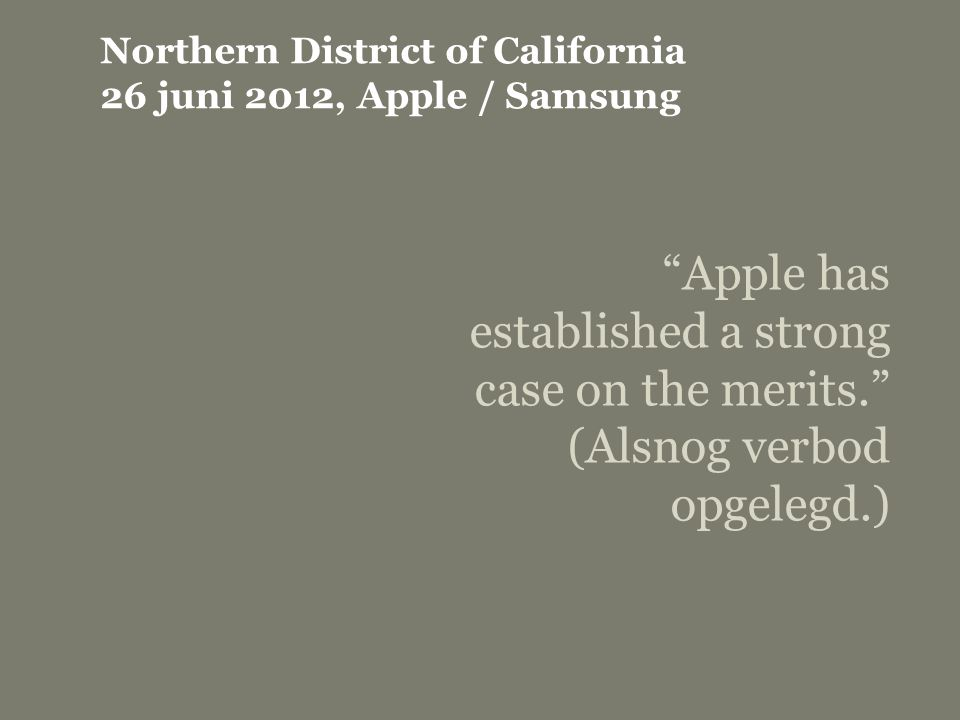 Northern District of California 26 juni 2012, Apple / Samsung