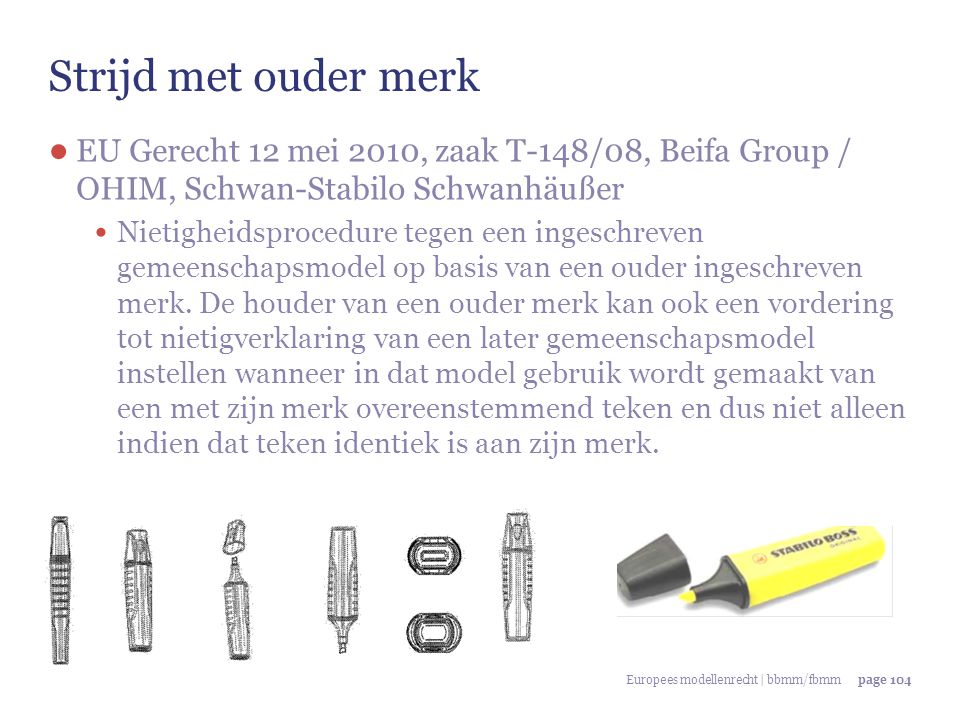 Strijd met ouder merk EU Gerecht 12 mei 2010, zaak T-148/08, Beifa Group / OHIM, Schwan-Stabilo Schwanhäußer.