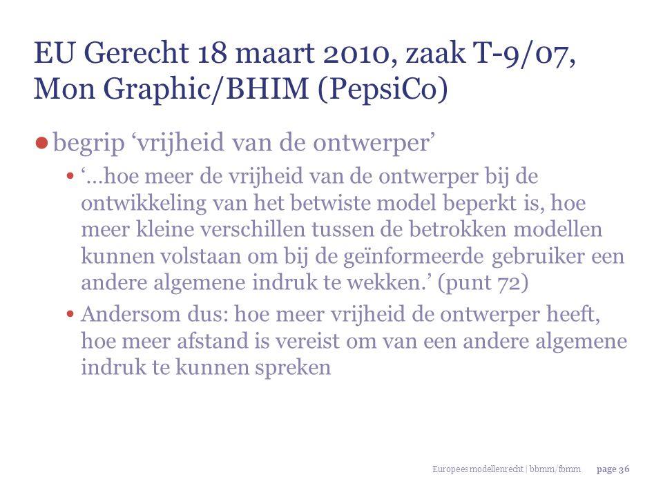 EU Gerecht 18 maart 2010, zaak T-9/07, Mon Graphic/BHIM (PepsiCo)