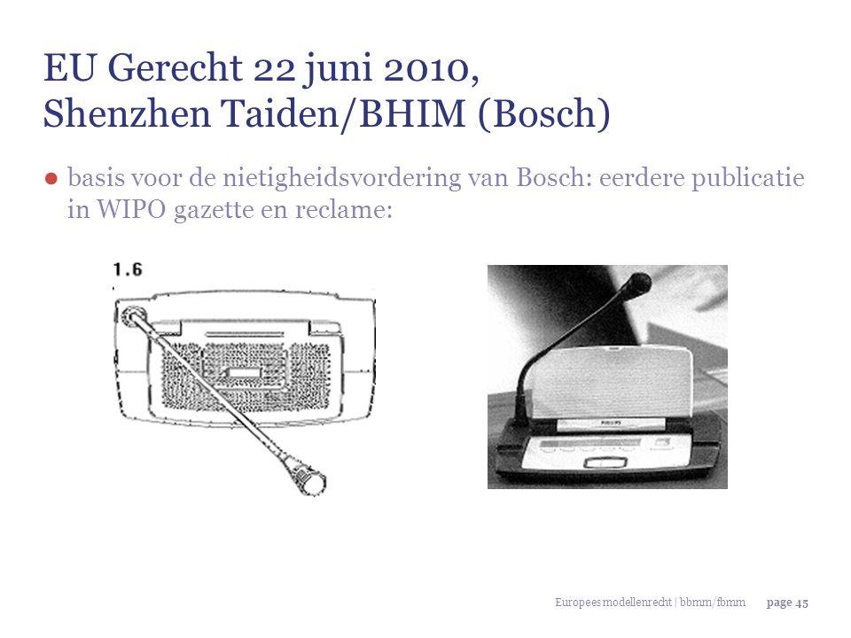 EU Gerecht 22 juni 2010, Shenzhen Taiden/BHIM (Bosch)