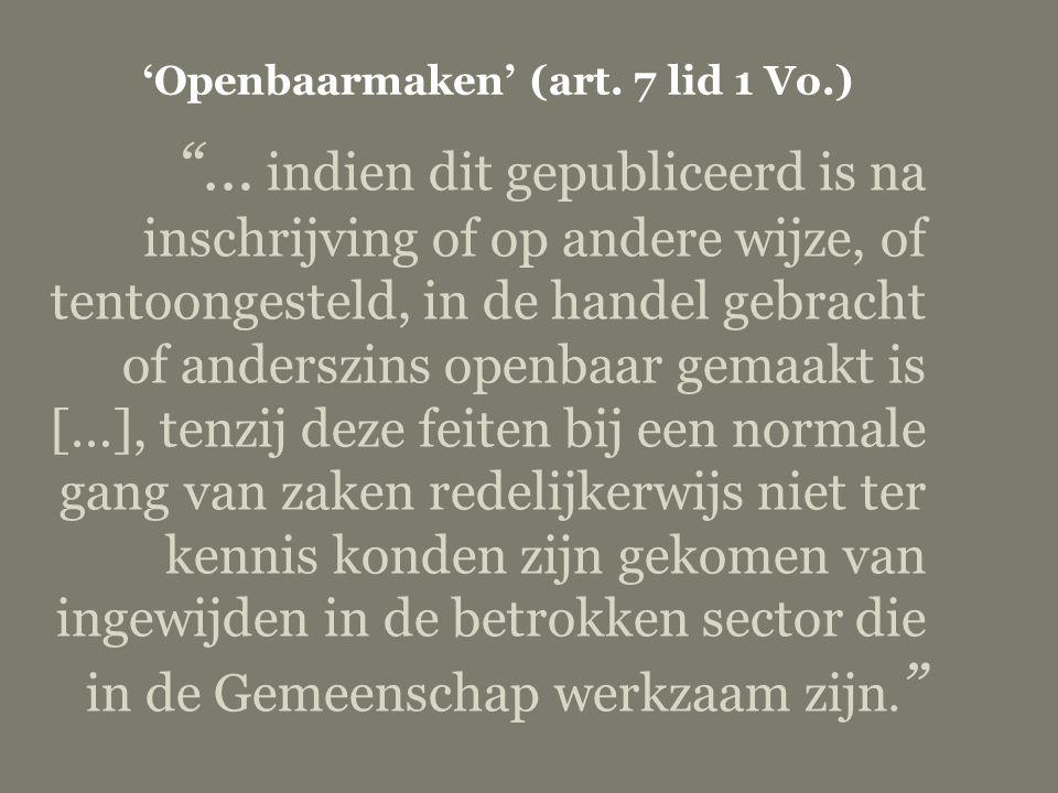 'Openbaarmaken' (art. 7 lid 1 Vo.)