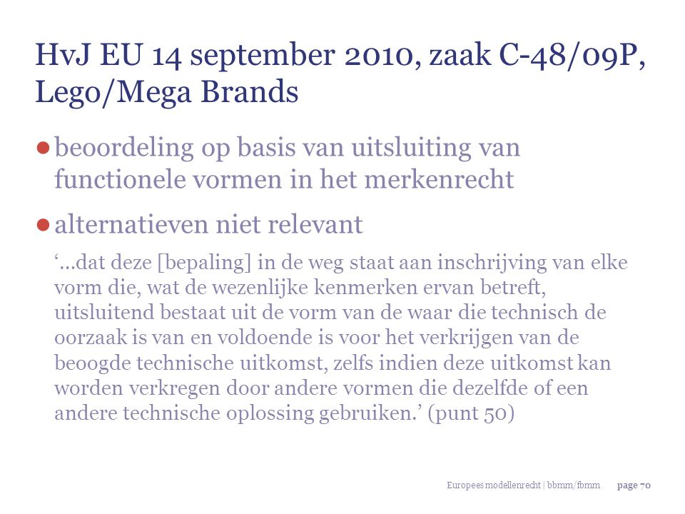 HvJ EU 14 september 2010, zaak C-48/09P, Lego/Mega Brands