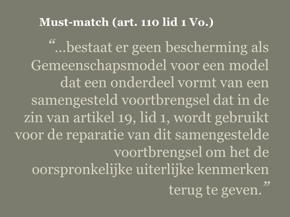 Must-match (art. 110 lid 1 Vo.)